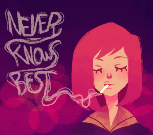 never knows best
