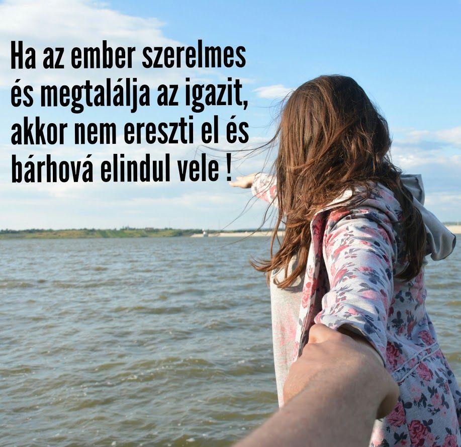 igaz szerelemről idézetek igaz #szerelem #idézet #ember #örökké #barátság | My works