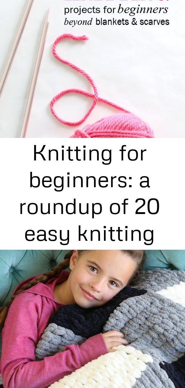 Photo of Knitting for beginners: a roundup of 20 easy knitting projects :  20 Awesome Kni…
