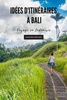 Quel itinéraire à Bali ? Voici quelques idées d'itinéraires thématiques: Les incontournables - Surf & Yoga - Plages et Plongée - Temples et volcans...