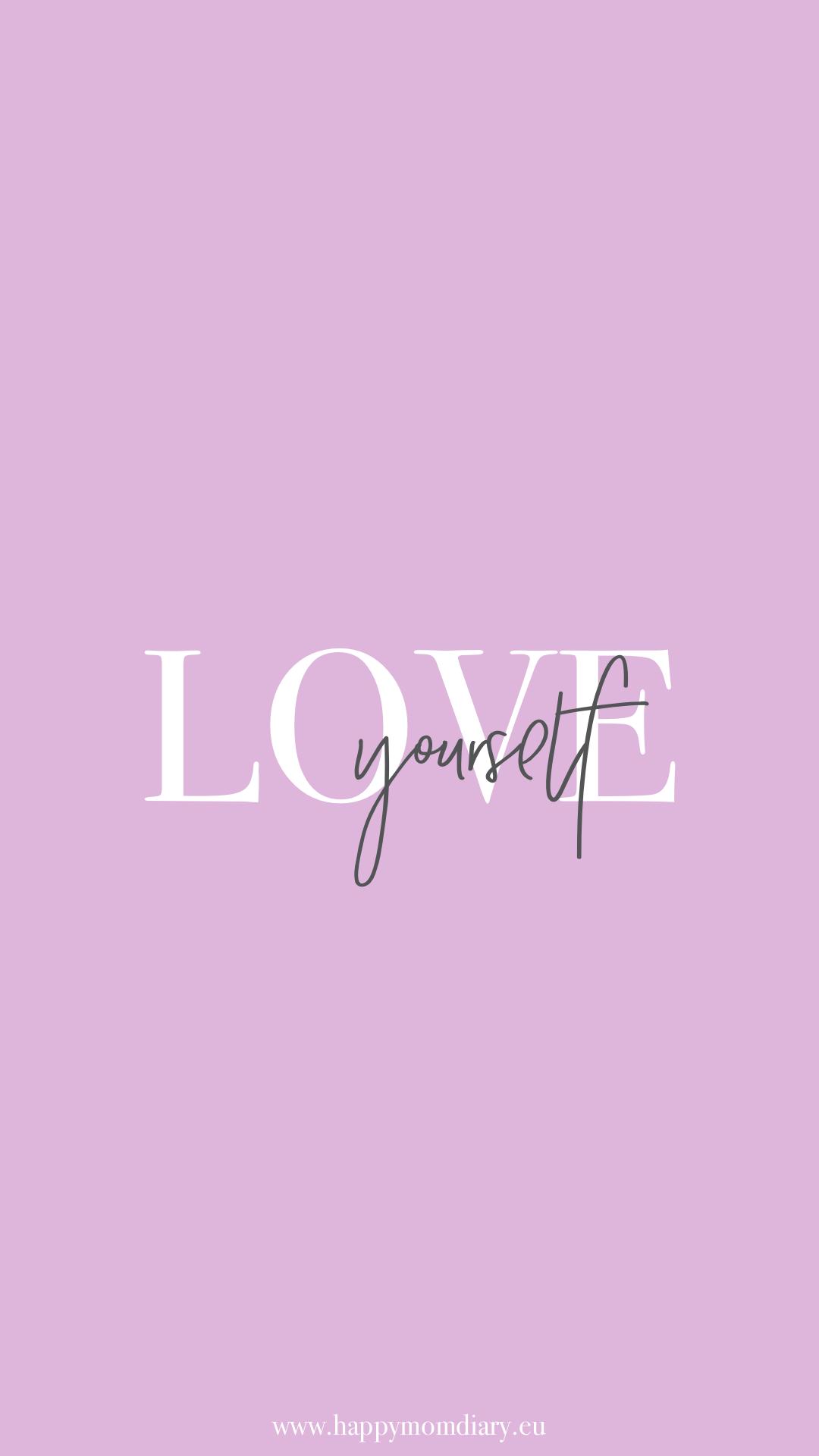 LOVE yourself - Hintergrundbilder für dein Handy