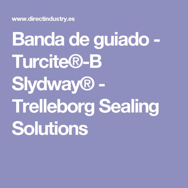 Banda de guiado - Turcite®-B Slydway® - Trelleborg Sealing
