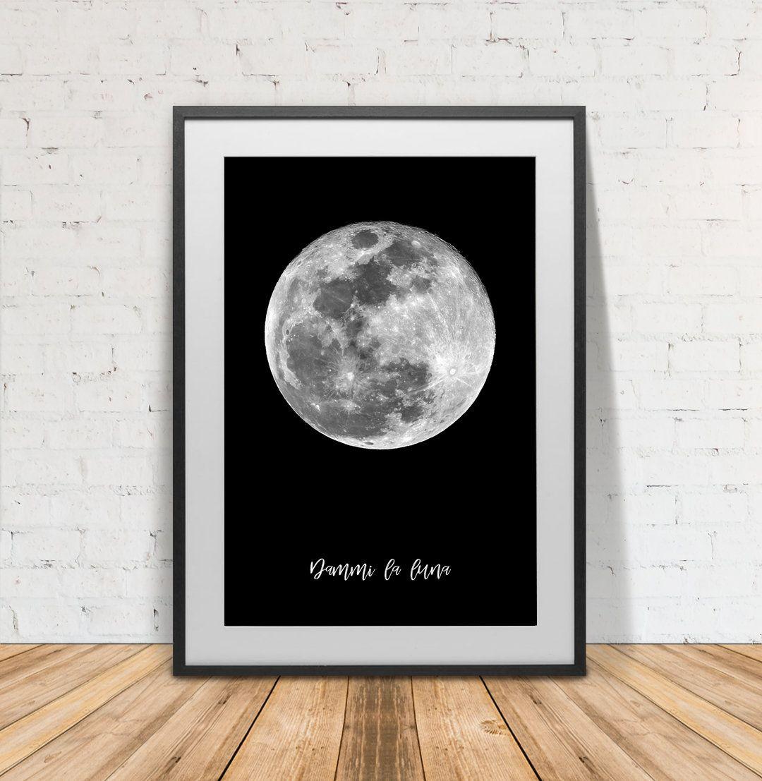 Dammi la luna print full moon poster moon printable moon