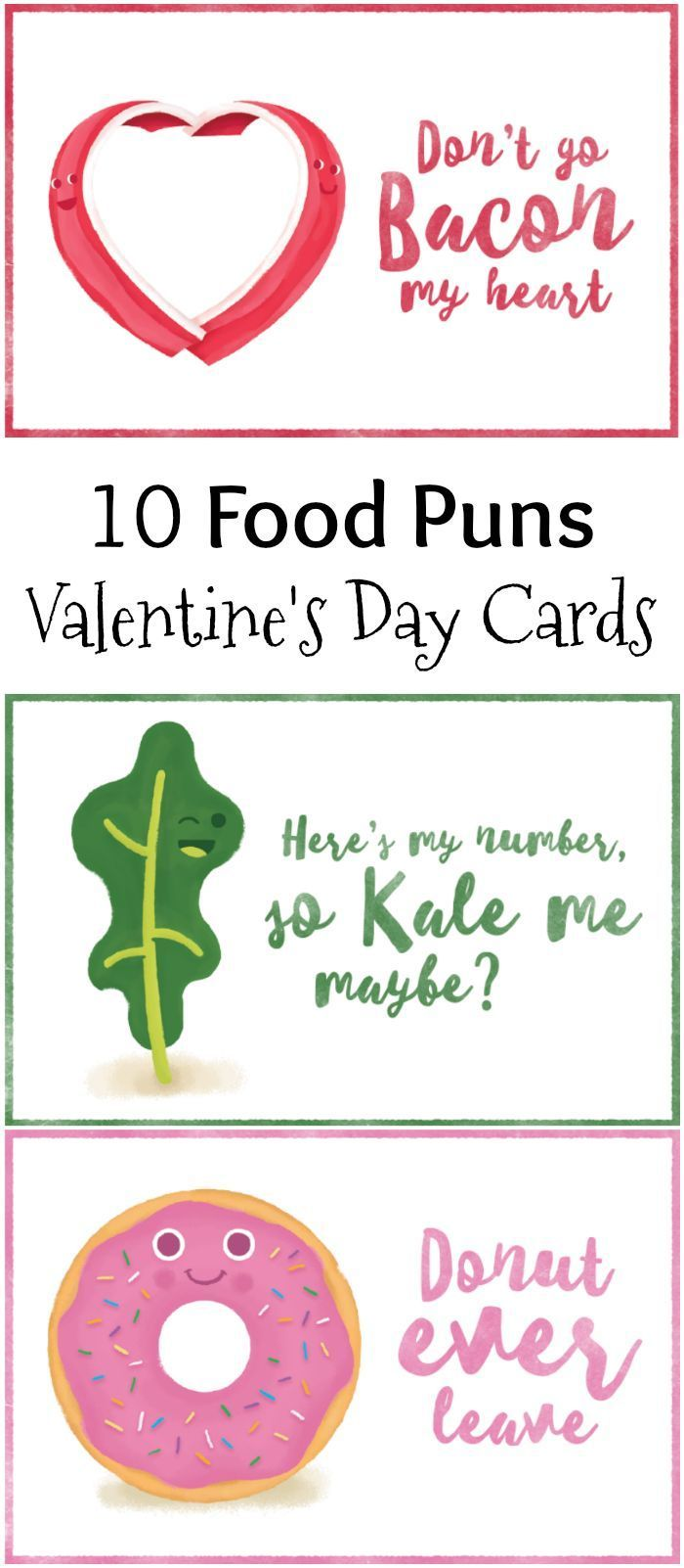 These  Food Pun Valentines Day Cards Are To Make Your Valentine Smile Slip One Of The Food Pun Valentines In Their Lunch For A Surprise Free Printables