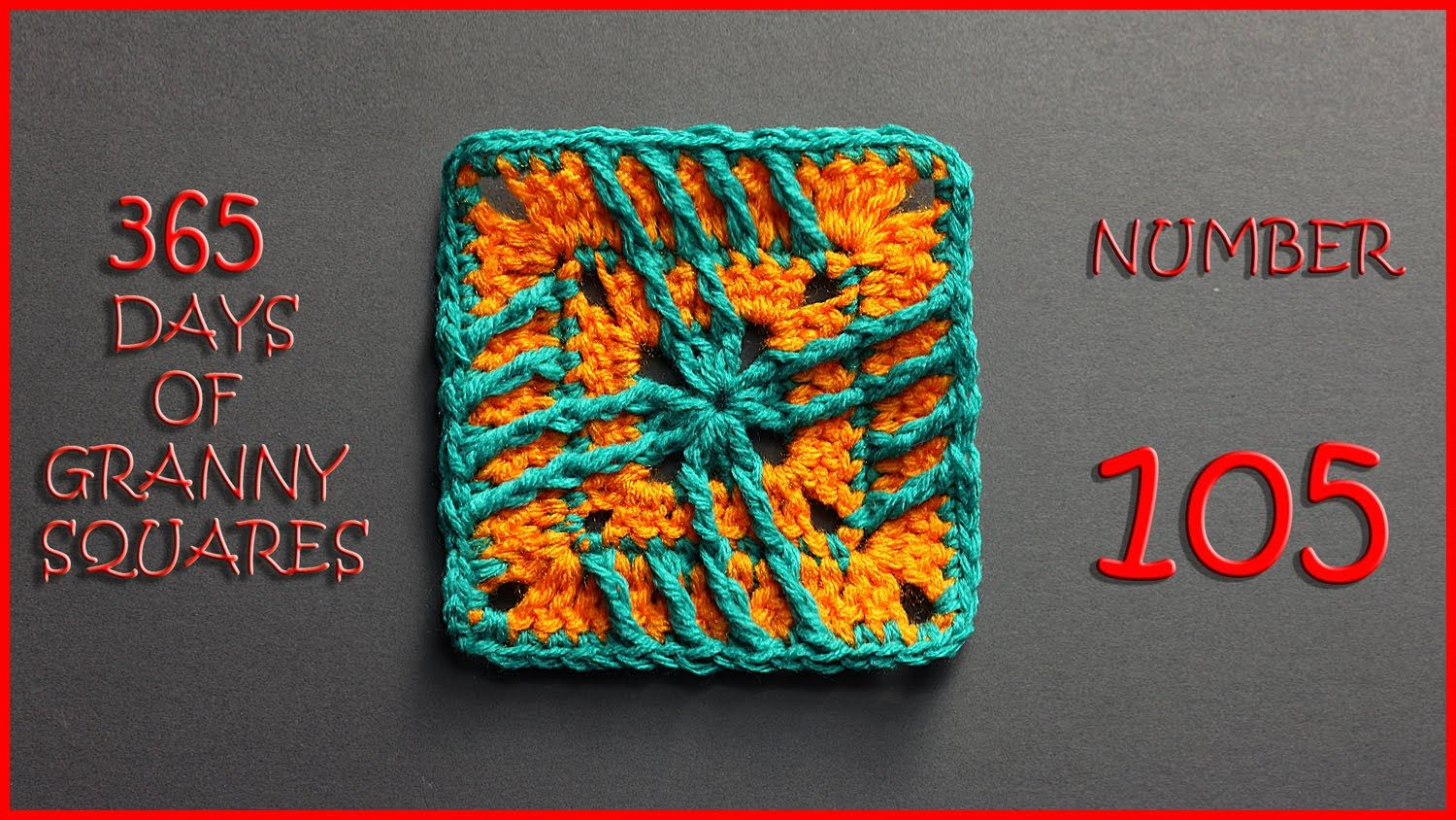 365 Days of Granny Squares Number 105 | 365 days of granny squares ...