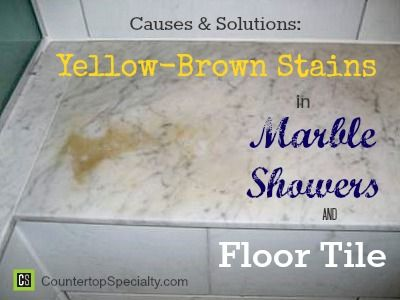 Yellow Brown Stains In Marble Showers Floor Tile Granite