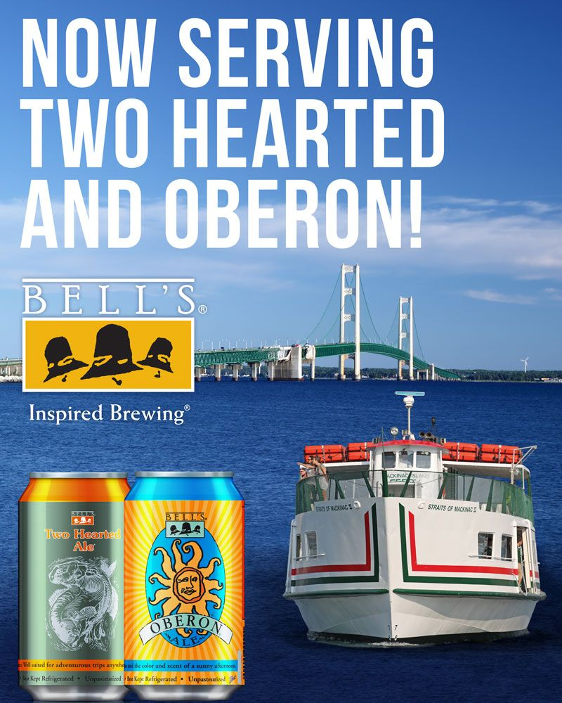 Arnold Mackinac Island Ferry Has Partnered With Bell S Brewery To Bring You The Best Michigan Craft Beer Sip A Mackinac Island Mackinac Island Ferry Mackinac