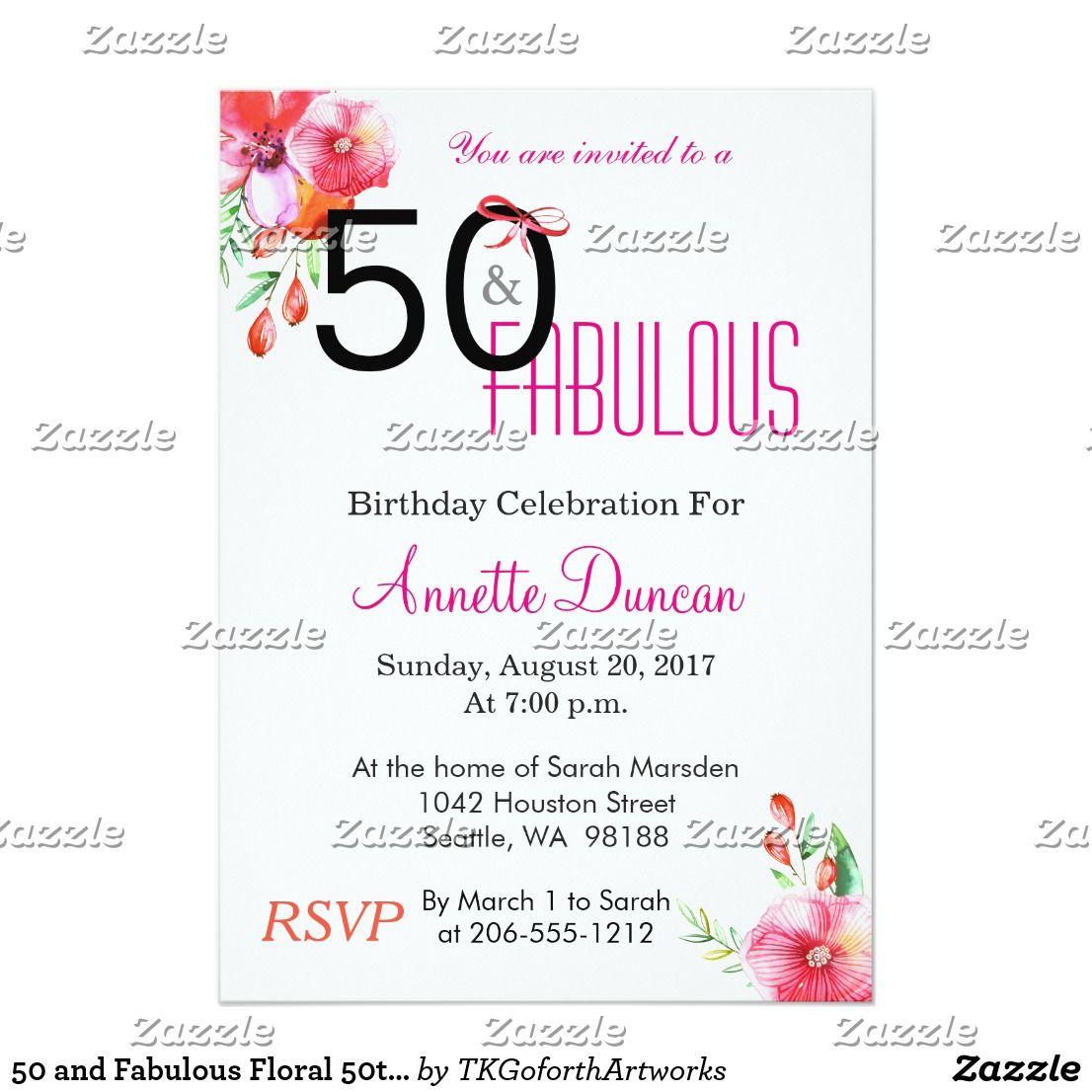 50 and Fabulous Floral 50th Birthday Invitation | Birthday Invites ...