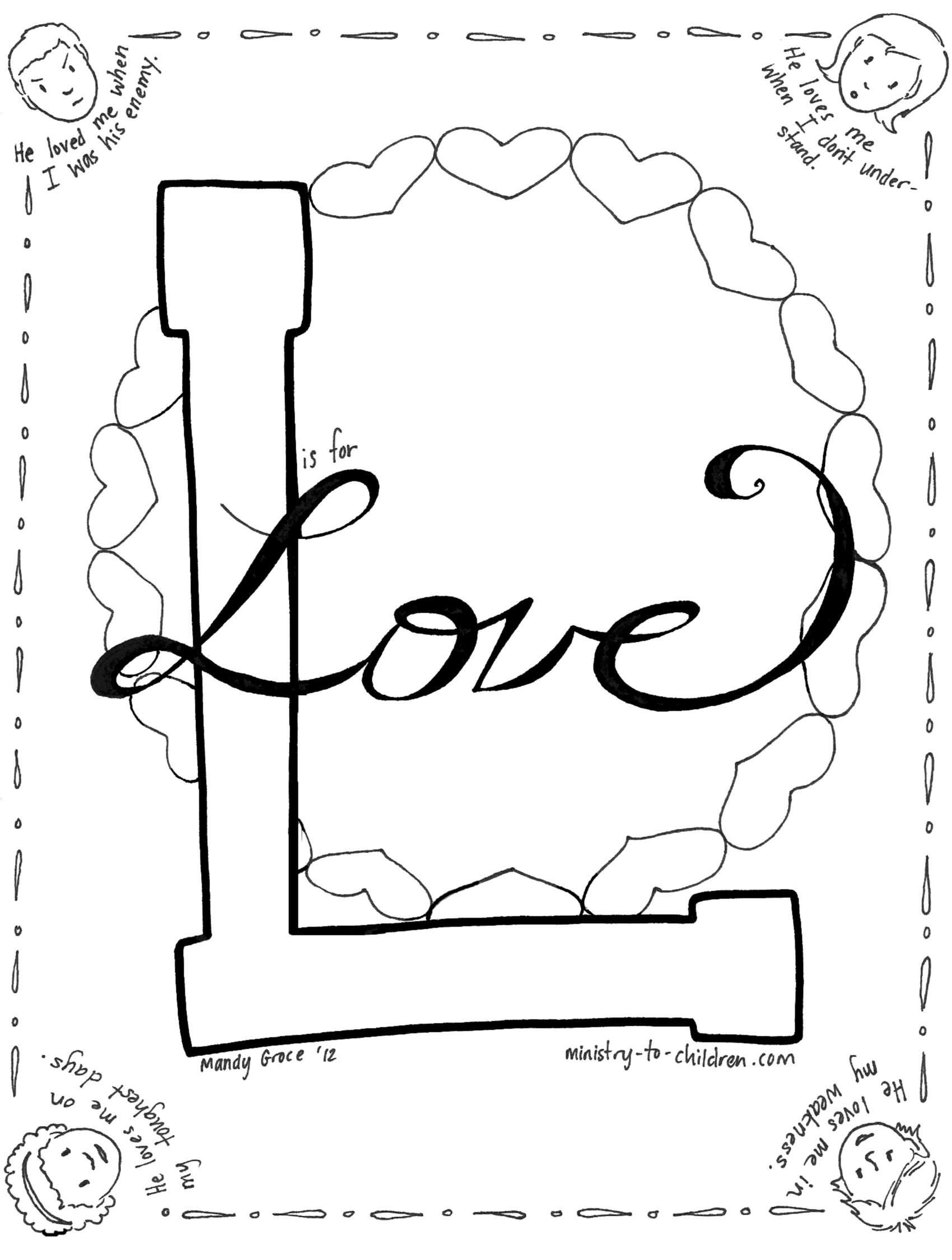 The Next Sheet In Our Free Bible Alphabet Coloring Book Is All About Gods Love Four Children On This Page Each Have A Caption That Describes