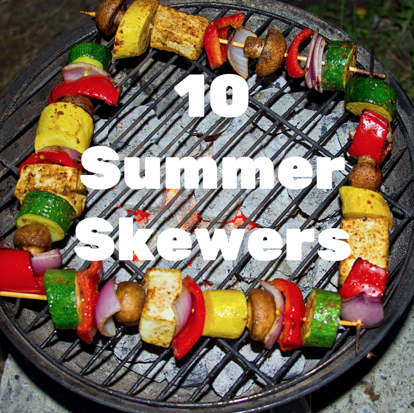 10 Summer Skewers to Drool Over