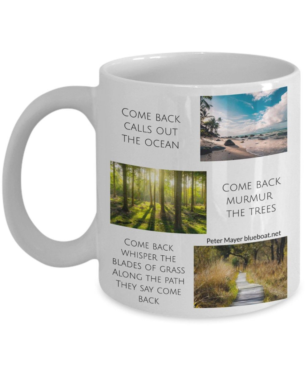 Nature Lovers Mug Gift Come Back Lyrics by Peter Mayer