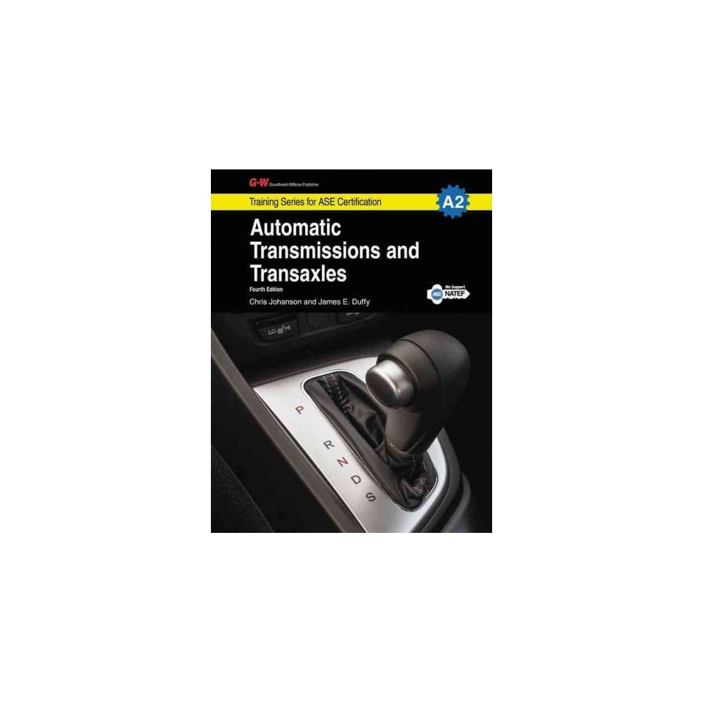 Automatic Transmissions Transaxles G W Training Series For Ase