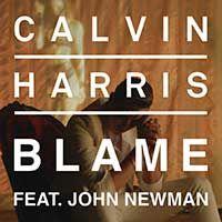Calvin Harris Feat. John Newman – Blame