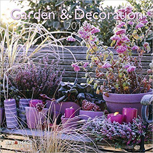 Gartenkalender 2018 Garten Und Dekoration Geschenkidee Fur Gartenfreunde Amazon Partnerlink Gartendekor Gartenkalender Garten