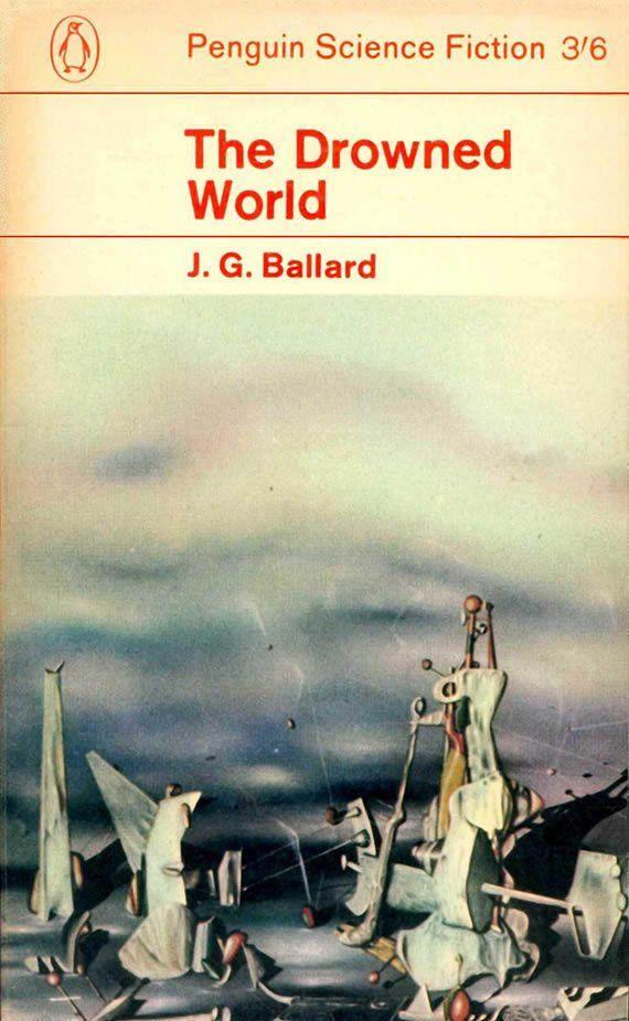 JG Ballard The Drowned World