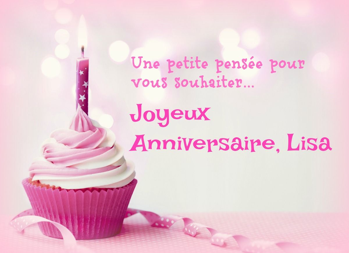 Joyeux Anniversaire Lisa Happy Birthday Pinterest Happy