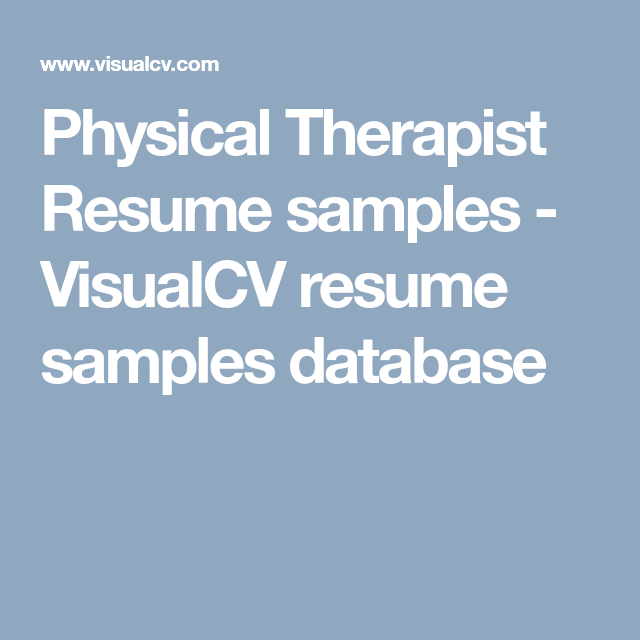 Physical Therapist Resume Samples & Templates