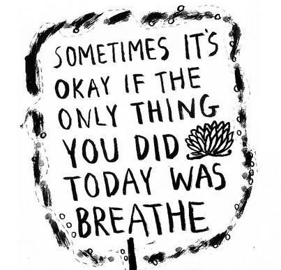 did you breathe today