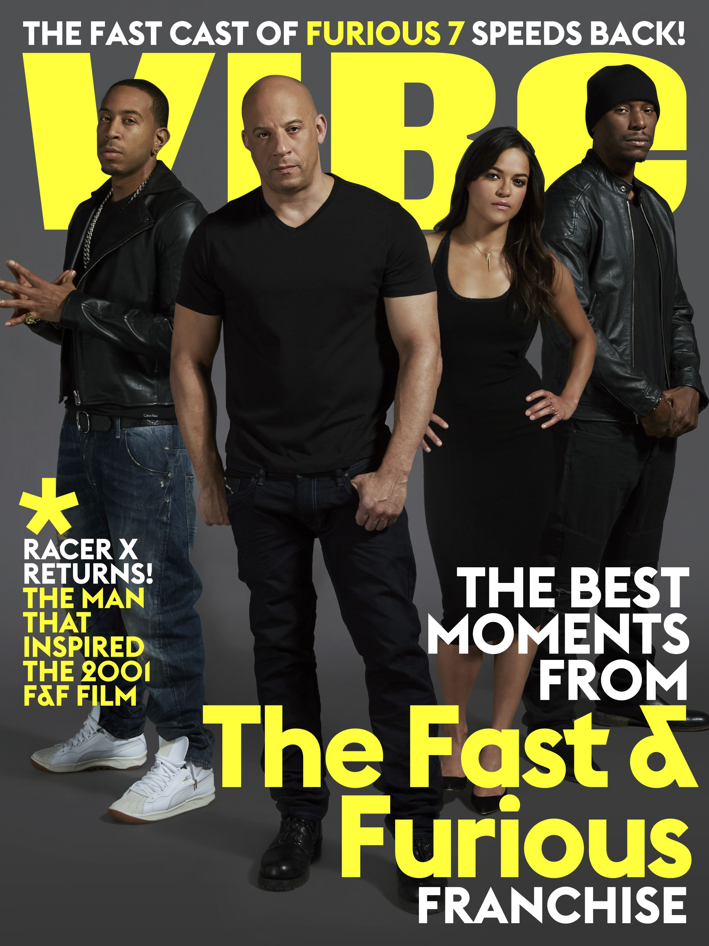 Vibe joins ludacris vin diesel michelle rodriguez and tyrese gibson for a digital cover