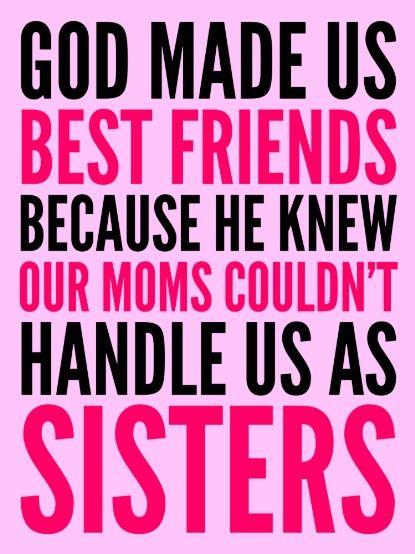 God Made Us Best Friends Because Pink Art Print My Friendmy