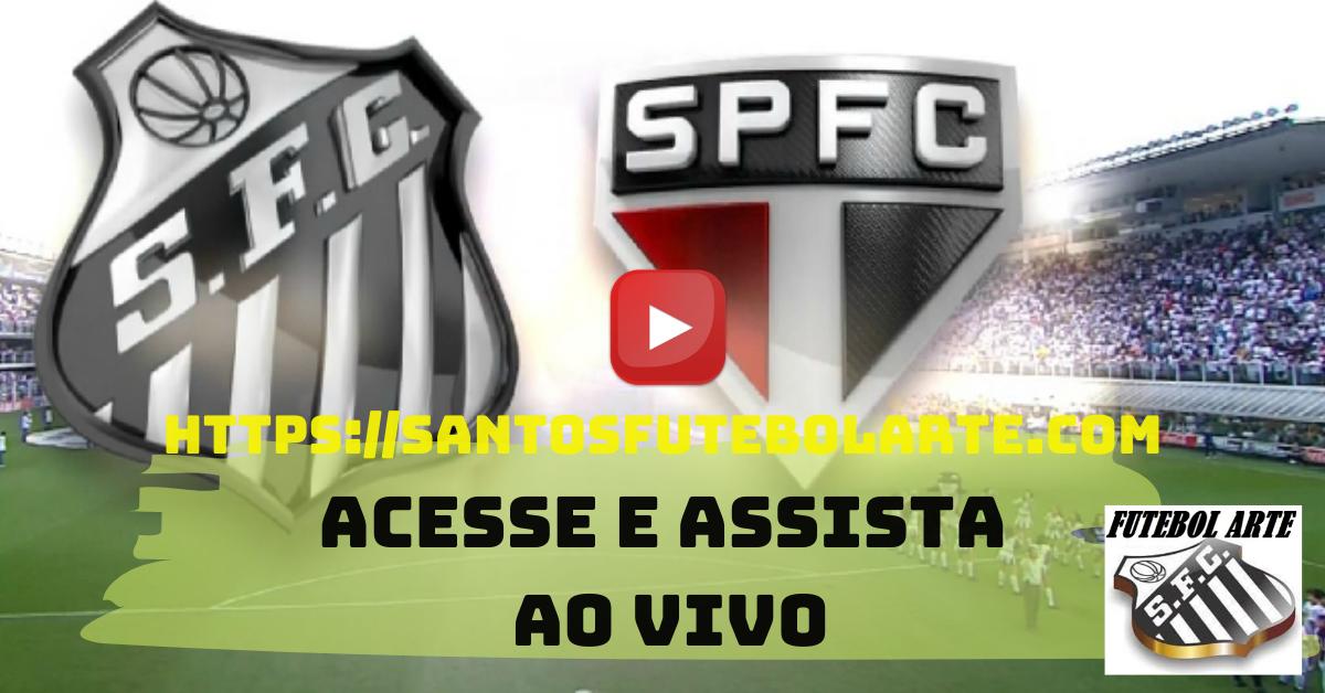 Assistir Santos X Sao Paulo Ao Vivo Assistir Jogos Do Santos Aqui Assistir Jogo Vila Belmiro Sao Paulo
