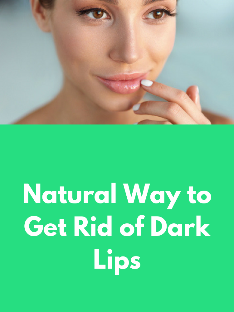 Natural Way to Get Rid of Dark Lips #lipsdark
