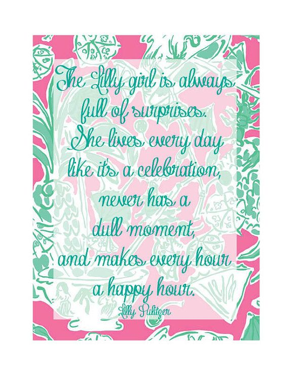 "Lilly Pulitzer Quotes Lilly Pulitzer Quote ""the Lilly Girl"" Poster Print  Pinterest"