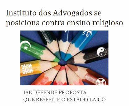 http://www.paulopes.com.br/2015/04/instituto-dos-advogados-se-posiciona-contra-o-ensino-religioso.html