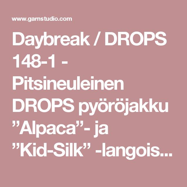 """Daybreak / DROPS 148-1 - Pitsineuleinen DROPS pyöröjakku """"Alpaca""""- ja """"Kid-Silk"""" -langoista. Koot S-XXXL. - Ilmaiset ohjeet DROPS Designilta"""
