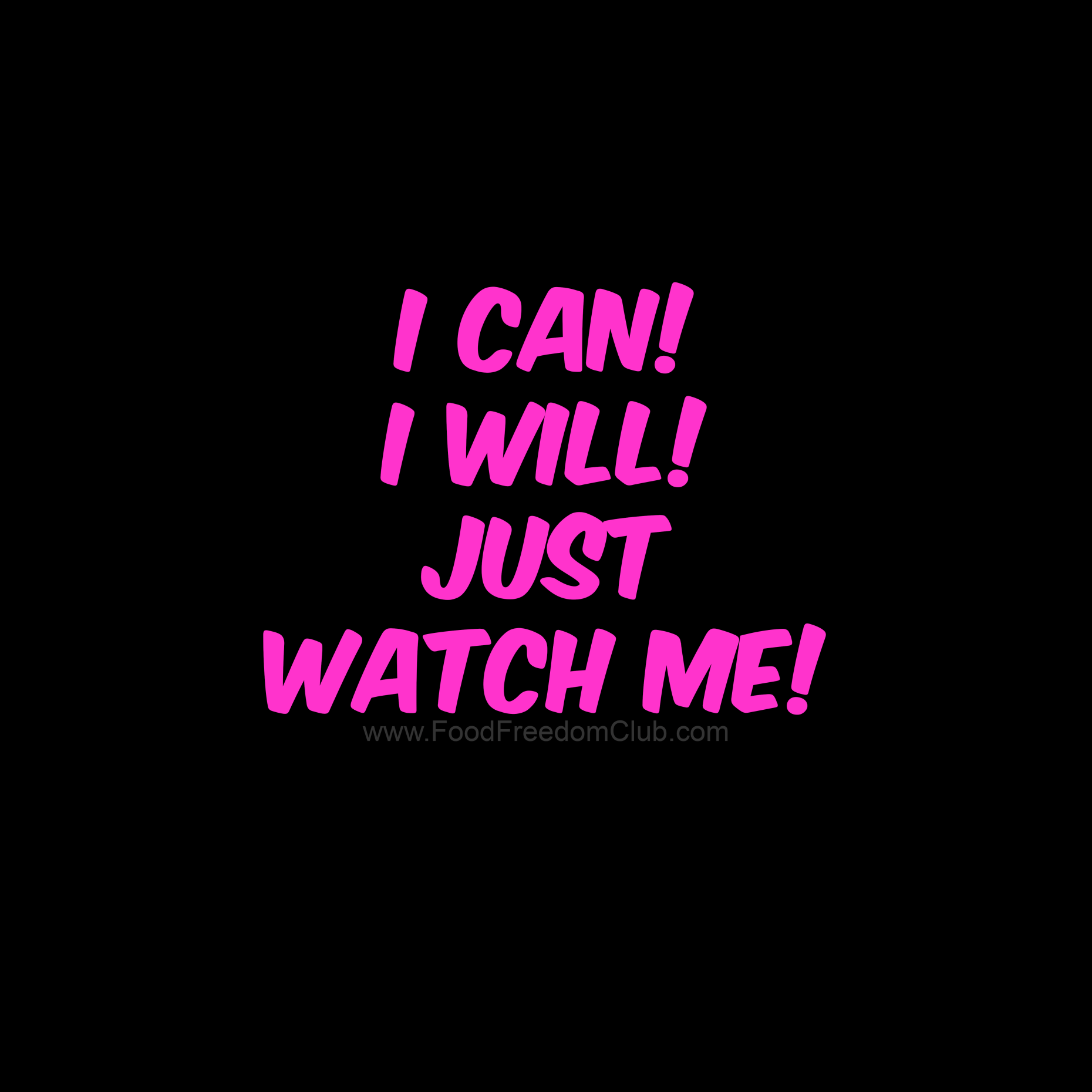 I Can I Will Just Watch Me Motivation Sentences Positive Quotes Inspirational Quotes