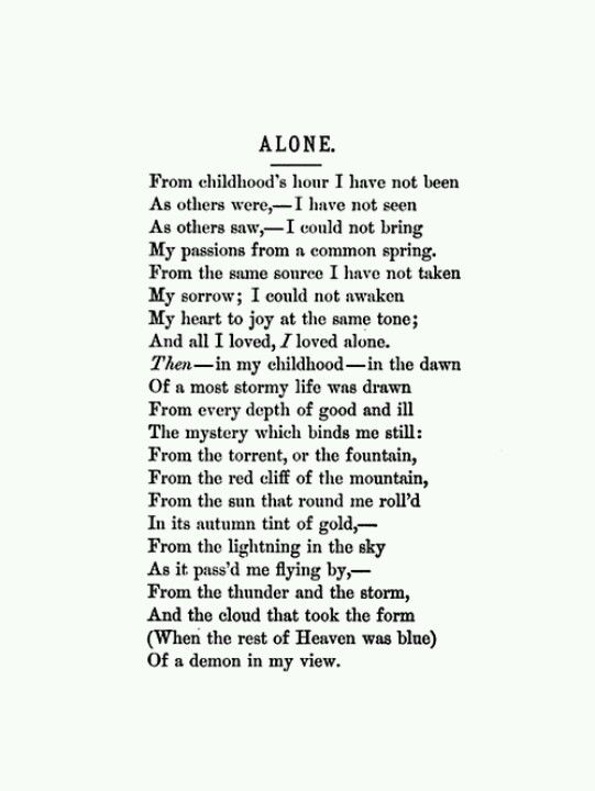 Alone Still My Favorite Poem Of All Time All I Loved I Loved