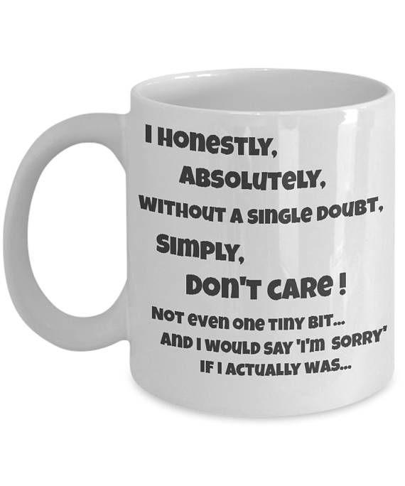 I Don T Care Mug I Dont Care Work Mug Sarcastic Gifts Etsy Mugs Funny Coffee Mugs Sarcastic Gifts