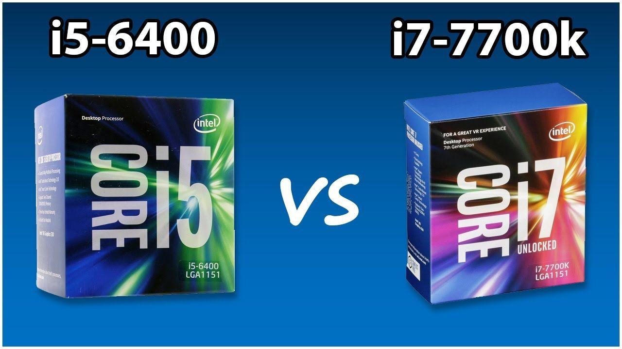 i5-6400 vs i7-7700k 1080p Benchmarks