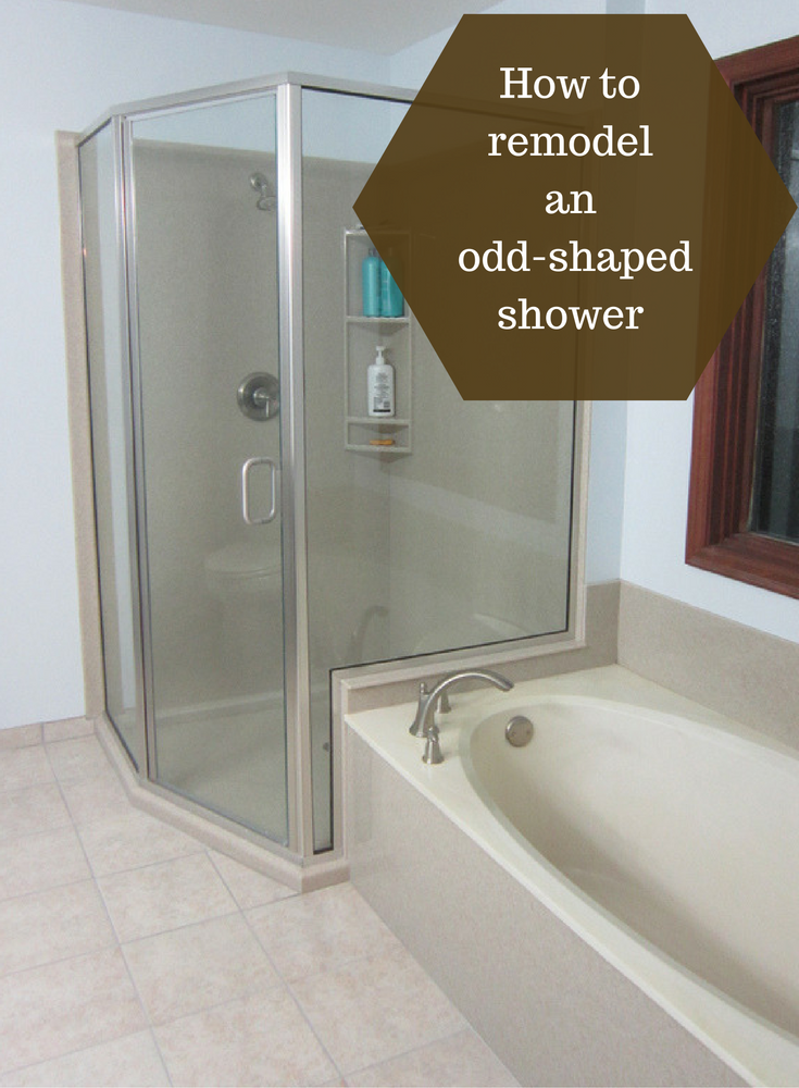 How To Remodel An Odd Shaped Custom Shower Enclosure Best