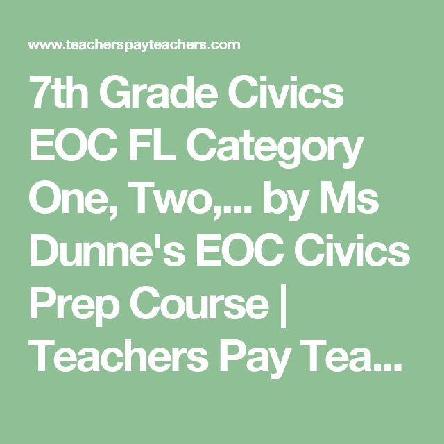 Florida Civics EOC Category 1, 2, 3, & 4 Study Guides ...