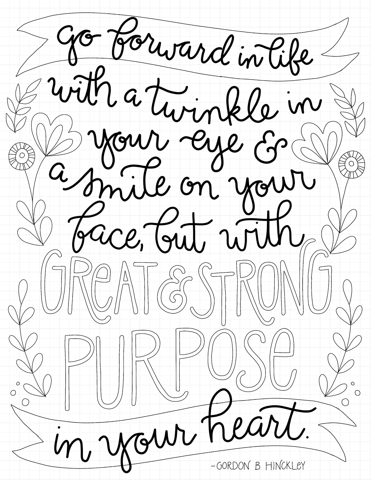 just what i {squeeze} in: Great & Strong Purpose - free coloring ...