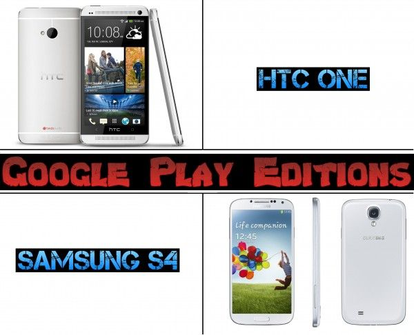 HTC One or Samsung Galaxy S4 Google's 4.3 Play Editions