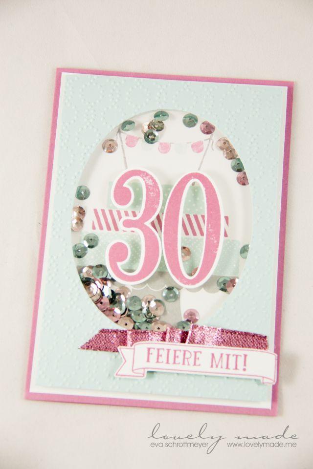 Stampin Up Schuttelkarte Zum 30 Geburtstag Bulid A Birthday