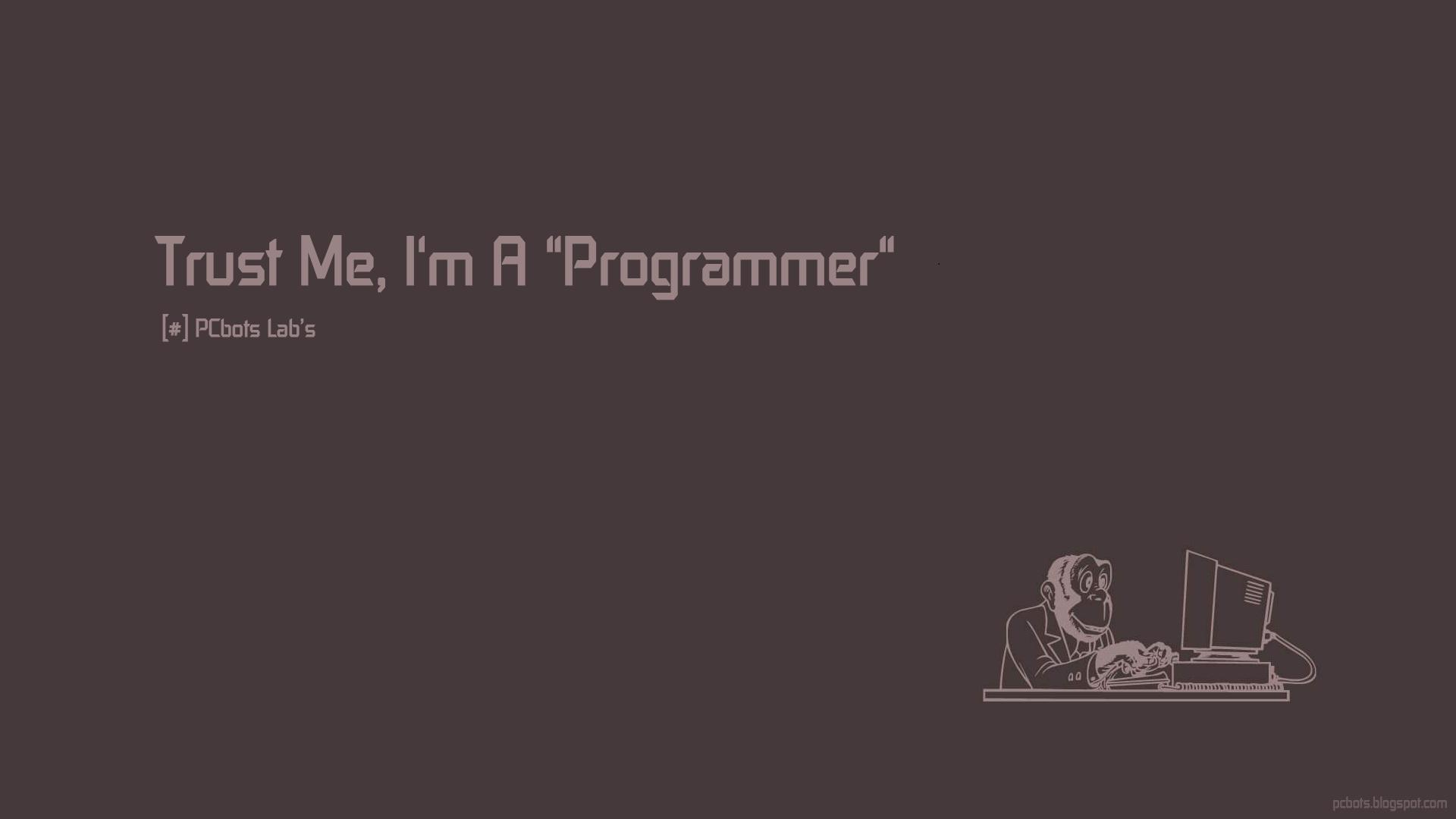 Trust Me, I m Programmer Programming humor, Programmer