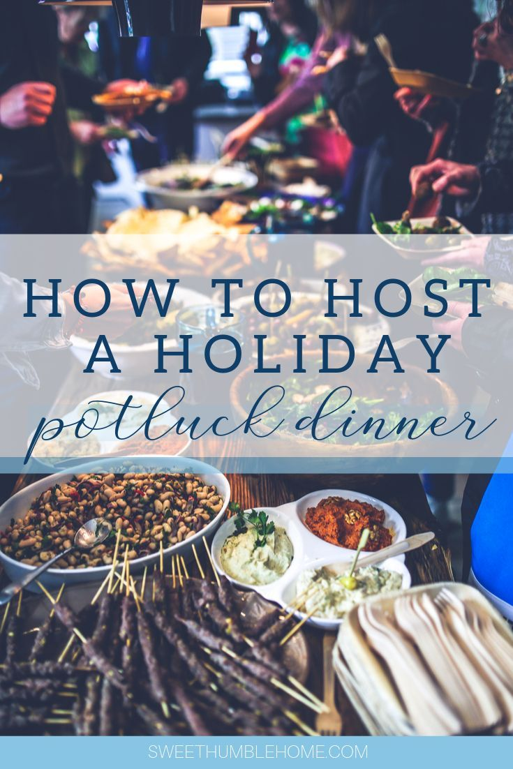 Looking to host a holiday pot luck?I've gathered some of the best Potluck worthy recipes around! Here's your guide: How to Host a Holiday Potluck Dinner! #holidaypotluck, #potluck, #holidaypotluckideas, #christmasdinner, #thanksgivingdinner, #tipsandtrickspotluck, potluck dishes, #easypotluck, #potluckforwork via @sweethumblehom1