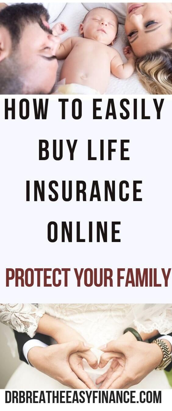 How To Easily Buy Life Insurance Online To Protect Your Family | Dr. Breathe Easy Finance