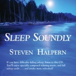 Sleep Soundly by Steven Halpern: Subliminal Audio: Inner Peace Music