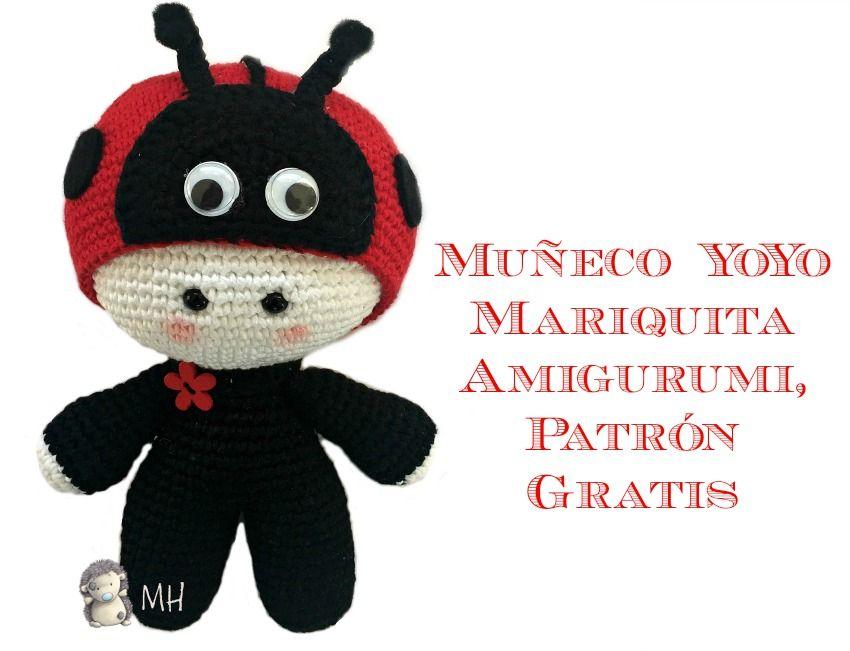 Patrón gratis para realizar un muñeco YoYo mariquita amigurumi ...