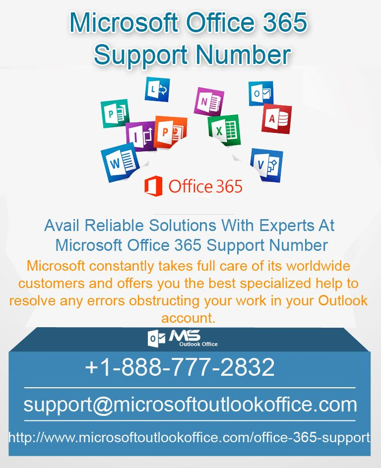 Microsoft Office 365 Support Number 1 888 777 2832 Office 365 Supportive Microsoft
