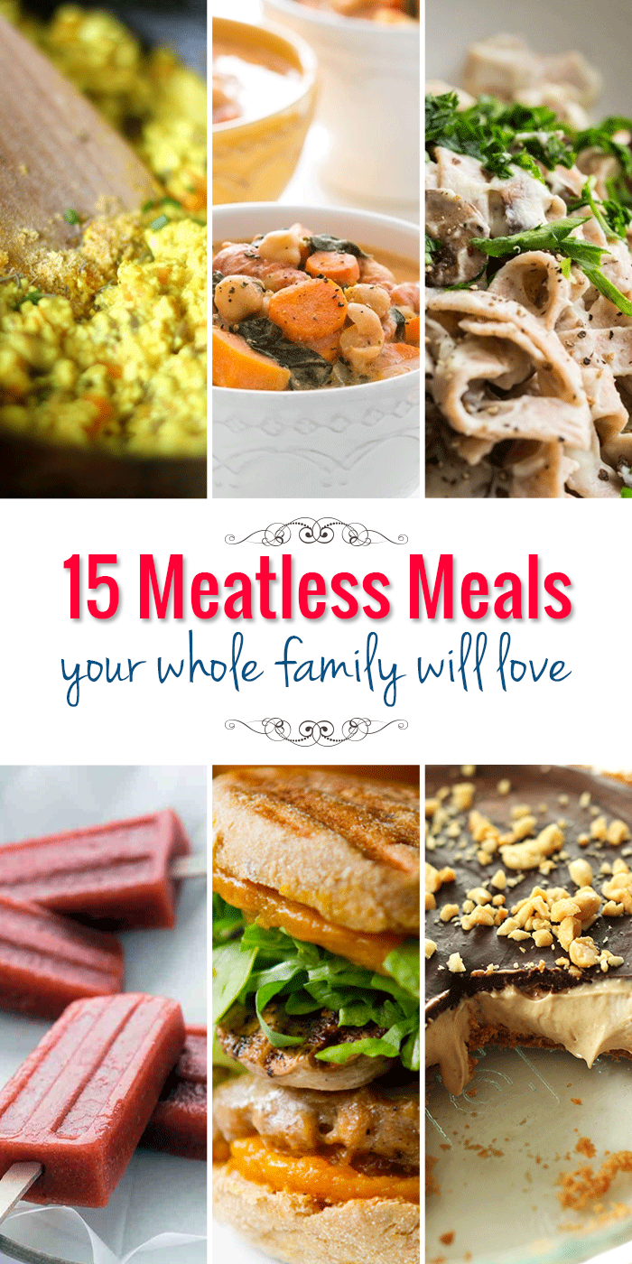 15 meatless meal ideas your whole family will love | cooking is my