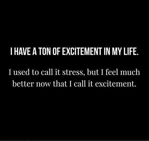 Excitement Everywhere I Turn Funny Quotes Sarcastic Quotes Inspirational Quotes