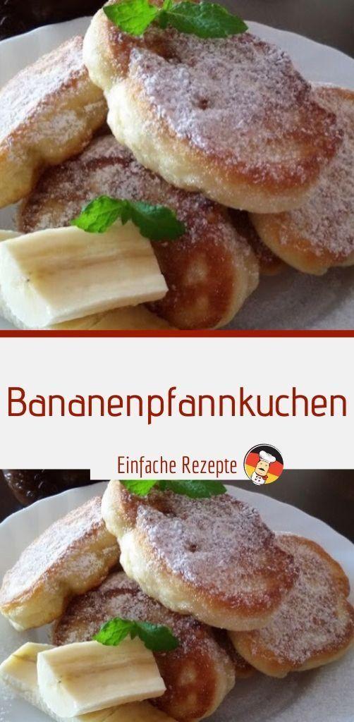 Bananenpfannkuchen – Einfache Rezepte