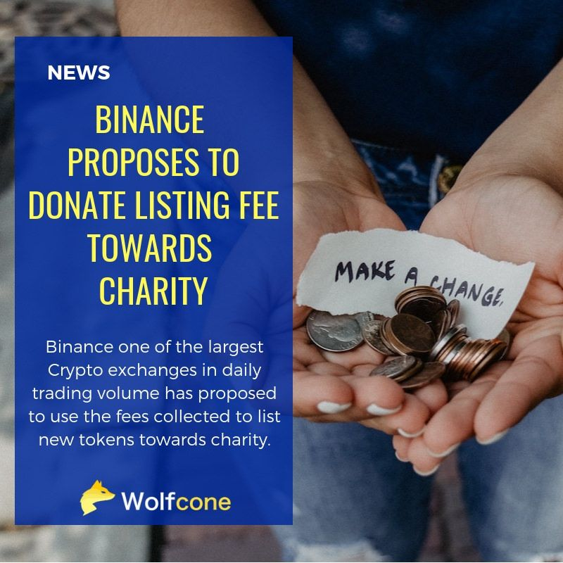 Binance Proposes To Donate Listing Fee Towards Charity