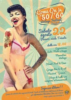 """Seconda edizione di """"Come On in '50/'60"""", Festival Vintage a Pesaro sabato 22 agosto"""