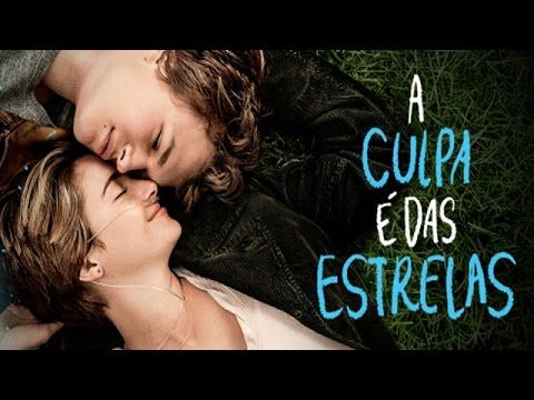 A Culpa E Das Estrelas Filme Completo Dublado 720p Filmes